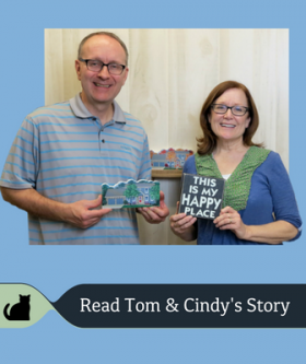 Tom & Cindy share a unique Cat's Meow story.