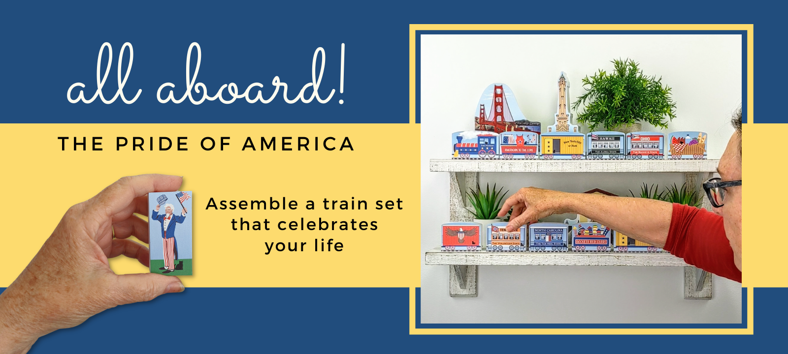 Celebrate your life by building the Pride Of America train with special train cars.