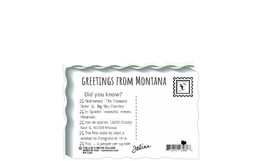 "This is the back of our 3/4"" thick postcard style Montana flag. It includes a greetings and facts about Montana. Crafted by The Cat's Meow Village in the USA!"