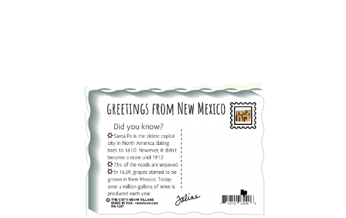"This is the back of our 3/4"" thick postcard style New Mexico flag. It includes a greetings and facts about New Mexico. Crafted by The Cat's Meow Village in the USA!"