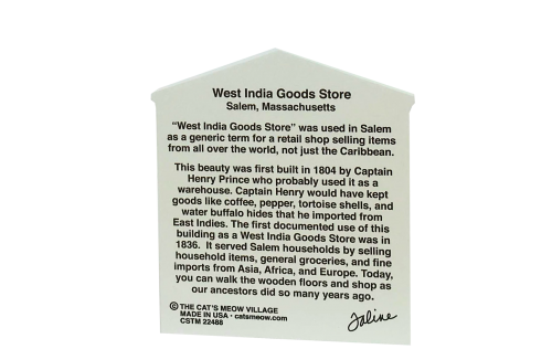 "Back of the West India Goods Store part of the Salem Maritime National Historic Site. Handcrafted of 3/4"" thick wood with colorful details on the front and history on the back. Made by Cat's Meow Village in Wooster, Ohio."