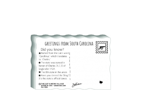"This is the back of our 3/4"" thick postcard style South Carolina flag. It includes a greetings and facts about South Carolina. Crafted by The Cat's Meow Village in the USA!"