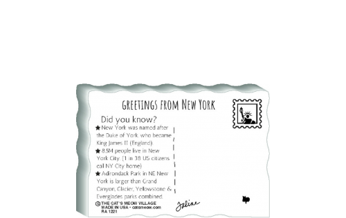 "This is the back of our 3/4"" thick postcard style New York flag. It includes a greetings and facts about New York. Crafted by The Cat's Meow Village in the USA!"