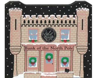 Wooden whimsical Bank Of North Pole handcrafted by the Cat's Meow Village with glittery details.