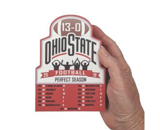"""Ohio State University Football 2019 Perfect Season Commemorative handcrafted in 3/4"""" thick wood by The Cat's Meow Village in Wooster, Ohio."""