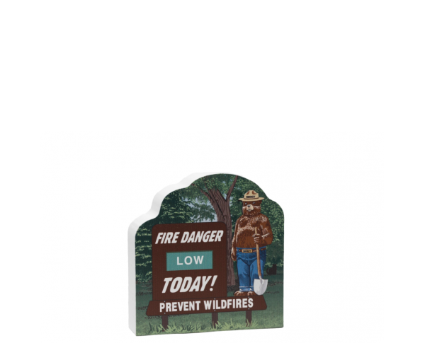 "Smokey Bear w/ Fire Danger Today! Sign.  Handcrafted by Cat's Meow Village in Wooster, Ohio in 3/4"" wood."