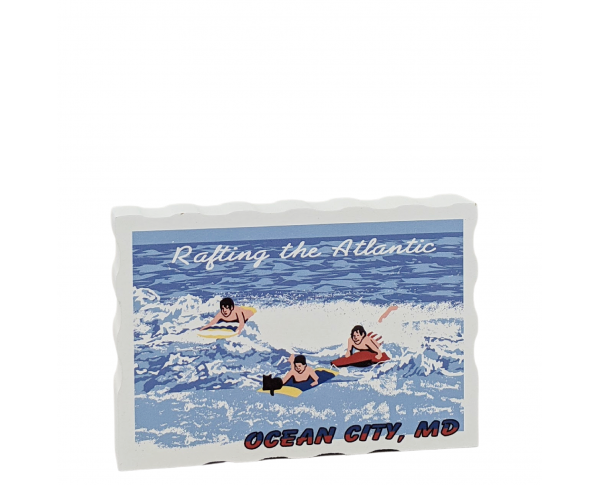 """Rafting the Atlantic, Ocean City, Maryland. Handcrafted in the USA 3/4"""" thick wood by Cat's Meow Village."""
