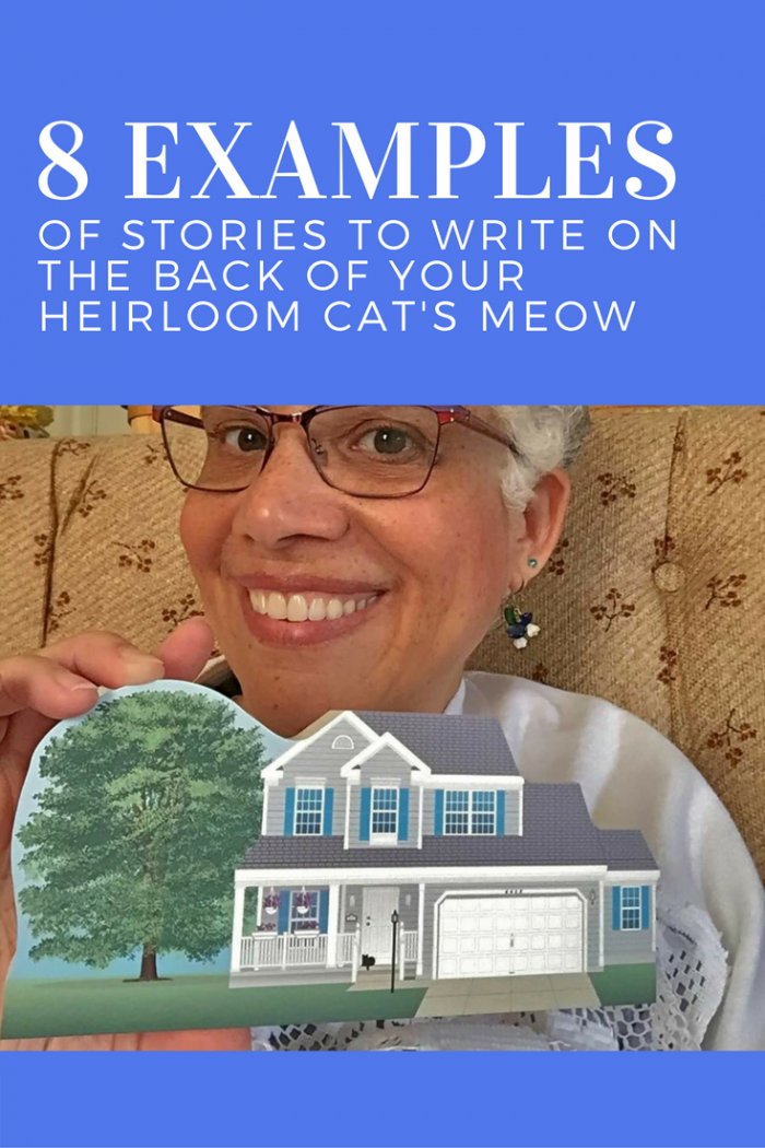 Get inspired by these 8 different stories written on the backs of heirloom Cat's Meow home replicas.